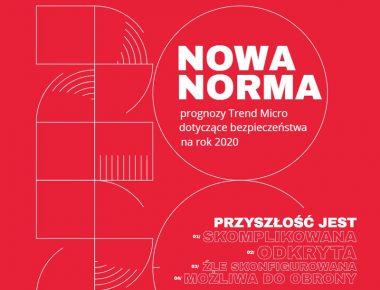 Prognozy dotyczące bezpieczeństwa na rok 2020 – raport Trend Micro